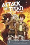 Attack on Titan: Before the Fall, Vol. 5 (Attack on Titan: Before the Fall Manga, #5)