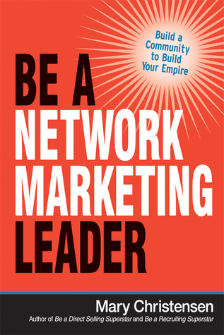 be-a-network-marketing-leader-build-a-community-to-build-your-empire