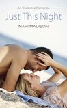 Just This Night (Exclusive Romance, #1)