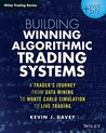 Building Winning Algorithmic Trading Systems by Kevin  Davey