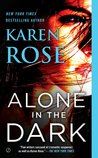 Alone In the Dark (Romantic Suspense, #17; Cincinnati, #2)