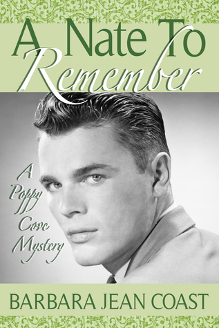 A Nate To Remember (A Poppy Cove Mystery...