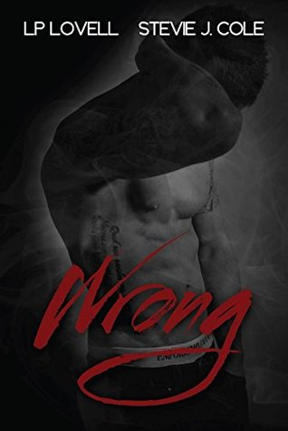 Wrong (Wrong, #1) by L.P. Lovell