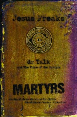 Jesus Freaks by D.C. Talk