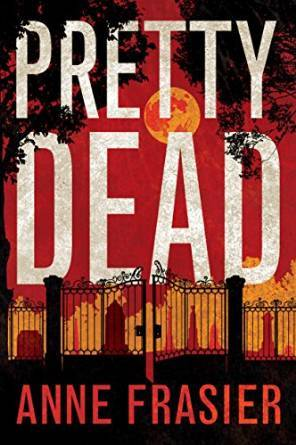 Pretty Dead by Anne Frasier