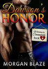 Dawson's Honor by Morgan Blaze