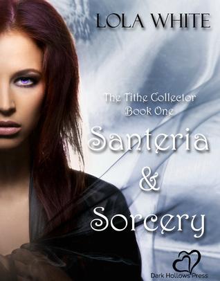 Santeria & Sorcery