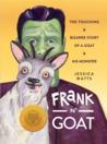 Frank N' Goat by Jessica Watts
