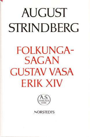 Folkungasagan ; Gustav Vasa ; Erik XIV