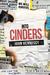 Into Cinders