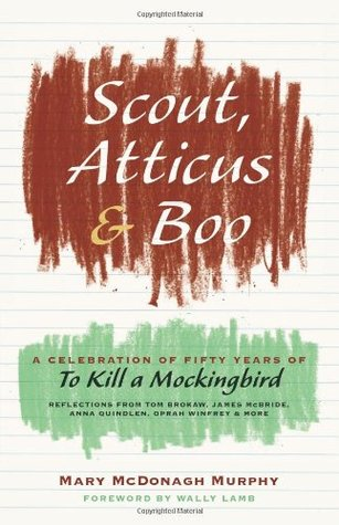 scout atticus and boo a celebration of fifty years of to kill  7078095