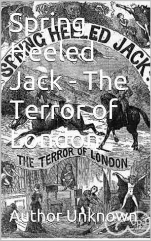 Spring-Heeled Jack: The Terror of London