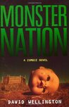 Monster Nation (Monster Island, #2)