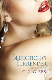 Seduction and Surrender (Reckless, #2)