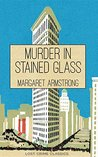 Murder in Stained Glass (Lost Crime Classics Book 1)