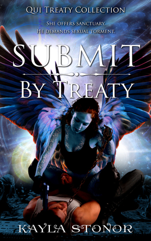 Submit By Treaty by Kayla Stonor