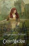 The Highlander's Tempestuous Bride (The Highlander's Bride #3)