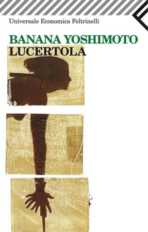 Lucertola by Banana Yoshimoto