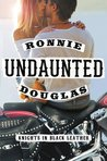 Undaunted by Ronnie Douglas