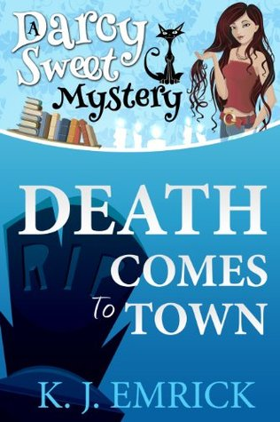 Death Comes to Town (Darcy Sweet #1)