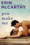 You Make Me (Blurred Lines, #1)