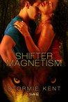 Shifter Magnetism