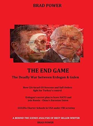 Recep Erdogan: The End Game versus Fethullah Gulen