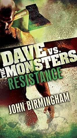 Resistance: Dave vs. the Monsters (David Hooper Trilogy)