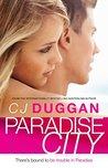 Paradise City by C.J. Duggan