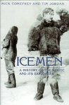 Icemen by Mick Conefrey
