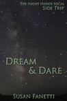 Dream & Dare (The Night Horde SoCal, #3.5)