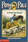A Pony for Keeps (Pony Pals, #2)