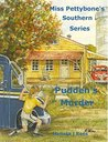 Pudden's Murder Miss Pettybone's Southern Series