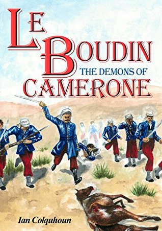 Le Boudin: The Demons of Camerone