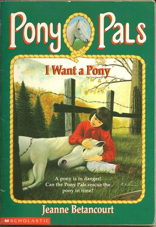 I Want a Pony (Pony Pals, #1)