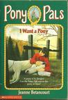 I Want a Pony (Pony Pals, #1)