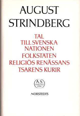 Tal till Svenska Nationen / Folkstaten / Religiös renässans / Tsarens kurir