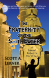 The Fraternity of the Soul Eater (Samuel Roberts, #3)
