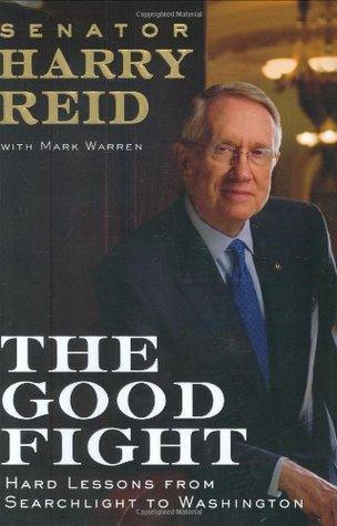 The Good Fight by Harry Reid