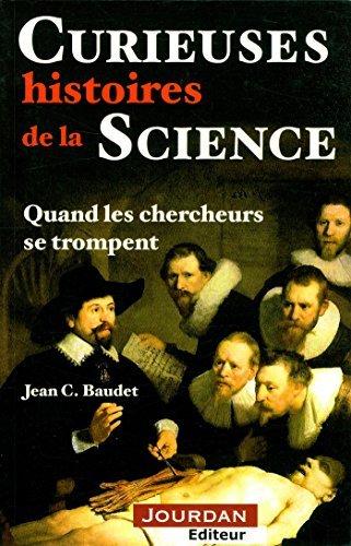 Curieuses histoires de la science