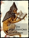 The Forgotten Ones by Tionne Rogers