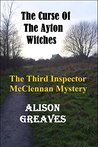 The Curse Of The Ayton Witches (Inspector McClennan, #3)
