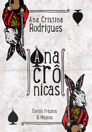 Anacrônicas: Contos mágicos & trágicos