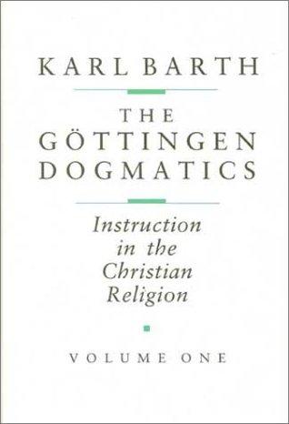 Gottingen Dogmatics: Instruction in the Christian Religion