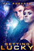 Getting Lucky (Ganymede Survivors, #2) by Val Roberts
