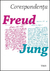 Corespondenta Freud - Jung by C.G. Jung