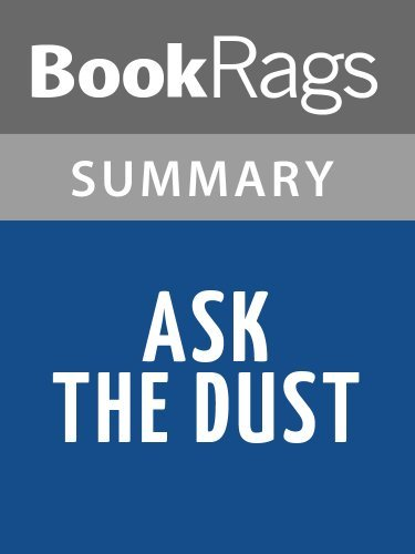 Ask the Dust by John Fante | Summary & Study Guide