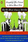 Everything You Pretend to Know about Food and Are Afraid Some... by Nancy Rommelmann
