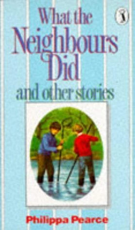What The Neighbours Did And Other Stories