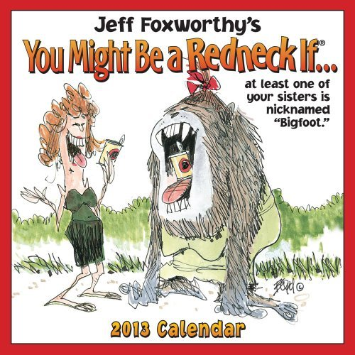 Jeff Foxworthy's You Might Be a Redneck If... Calendar